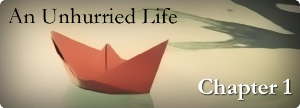 header-unhurried-life-chapter-1